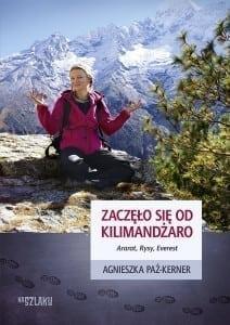 Zaczęło się od Kilimandżaro, Agnieszka Paź-Kerner